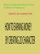 How to Earning Money From fiverr By creat 2D Character